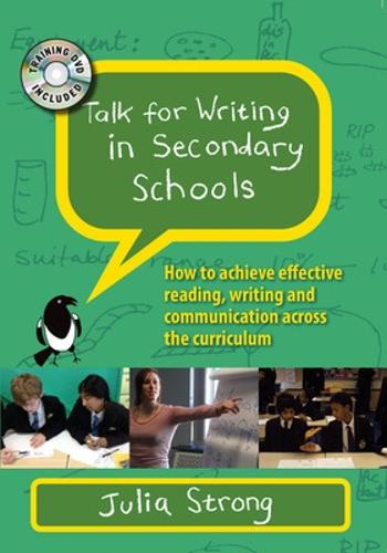 Talk for Writing in Secondary Schools: How to Achieve Effective Reading, Writing and Communication Across the Curriculum, with DVD: How to achieve effective reading, writing and communication across the curriculum (Book)
