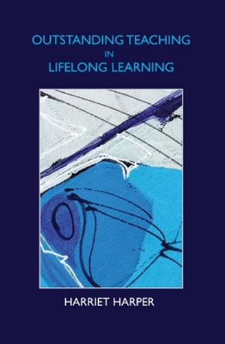 Outstanding Teaching in Lifelong Learning (Paperback)
