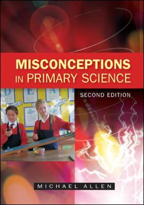 Misconceptions in Primary Science (Paperback)