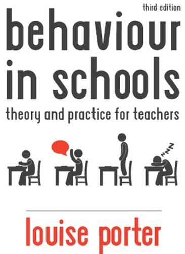 Behaviour in Schools: Theory and practice for teachers (Paperback)