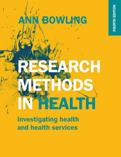 Research Methods in Health: Investigating Health and Health Services (Paperback)