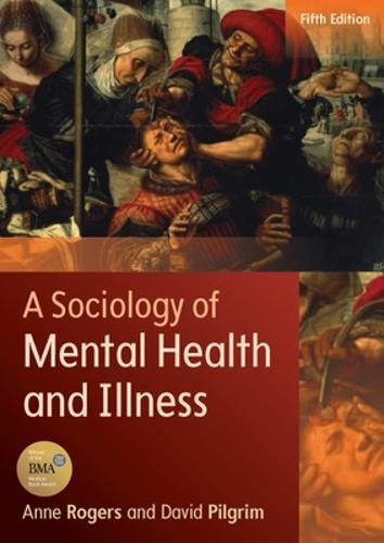 A Sociology of Mental Health and Illness (Paperback)