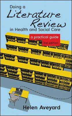 Doing a Literature Review in Health and Social Care: A Practical Guide (Paperback)