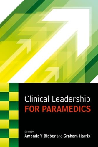 Clinical Leadership for Paramedics (Paperback)