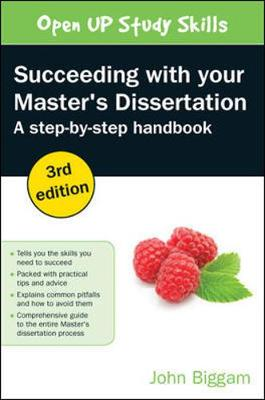 Succeeding with your Master's Dissertation: A Step-by-Step Handbook (Paperback)