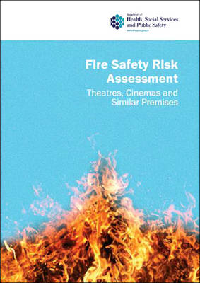 Theatres, cinemas and similar premises - Fire safety risk assessment (Paperback)