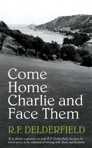 Come Home Charlie & Face Them: A classic heist novel full of 20s nostalgia (Paperback)