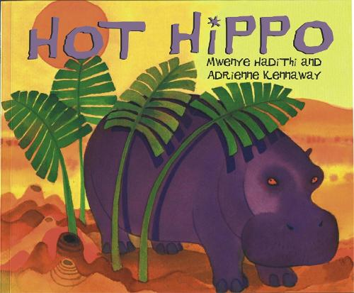 African Animal Tales: Hot Hippo - African Animal Tales (Paperback)