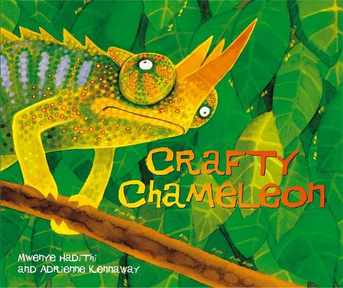 African Animal Tales: Crafty Chameleon - African Animal Tales (Paperback)