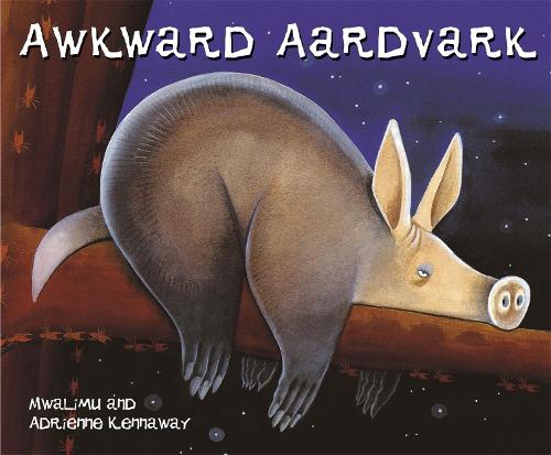 African Animal Tales: Awkward Aardvark - African Animal Tales (Paperback)