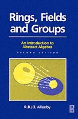 Rings, Fields and Groups - Modular Mathematics Series (Paperback)