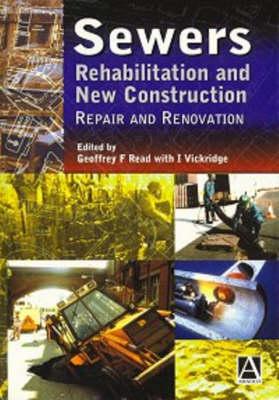 Sewers: Repair and Renovation (Hardback)