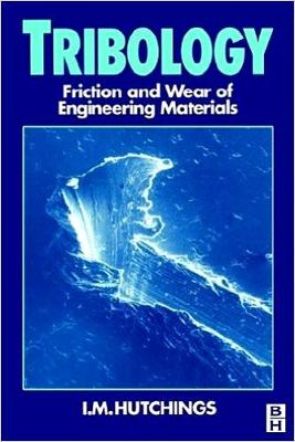 Tribology: Friction and Wear of Engineering Materials (Paperback)