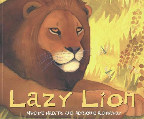 African Animal Tales: Lazy Lion - African Animal Tales (Paperback)