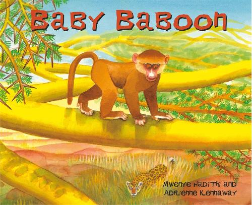 African Animal Tales: Baby Baboon - African Animal Tales (Paperback)
