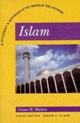 Islam: A Student's Approach to World Religion (Paperback)