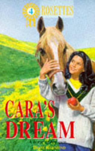 Cara's Dream - Rosettes S. (Paperback)