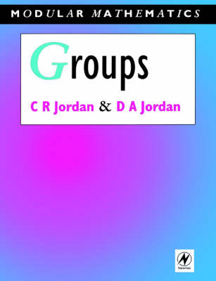 Groups - Modular Mathematics Series - Modular Mathematics Series (Paperback)