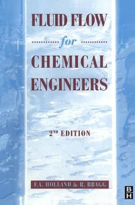 Fluid Flow for Chemical and Process Engineers (Paperback)