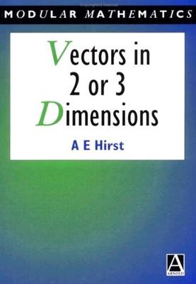 Vectors in Two or Three Dimensions - Modular Mathematics Series (Paperback)