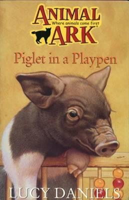 Piglet in a Playpen - Animal Ark 113 (Paperback)