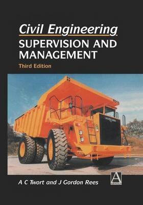 Civil Engineering: Supervision and Management (Hardback)