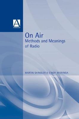 On Air: Methods and Meanings of Radio (Paperback)