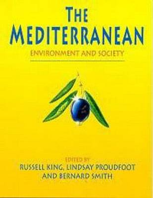The Mediterranean: Environment and Society (Paperback)