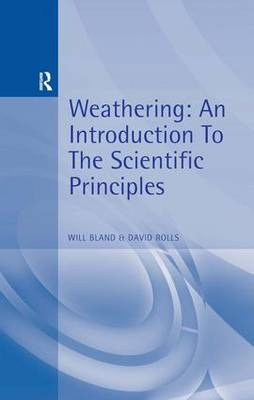 Weathering: An Introduction to the Scientific Principles (Paperback)