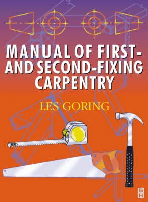 Manual of First and Second Fixing Carpentry: Carpentry (Paperback)