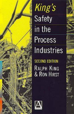 King's Safety in the Process Industries (Hardback)