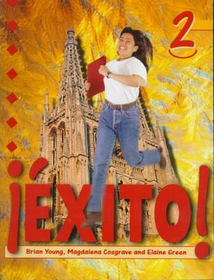 Exito!: Student's Book Bk. 2 - Exito! (Paperback)