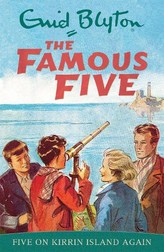 Famous Five: Five On Kirrin Island Again: Book 6 - Famous Five (Paperback)