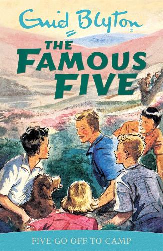 Famous Five: Five Go Off To Camp: Book 7 - Famous Five (Paperback)