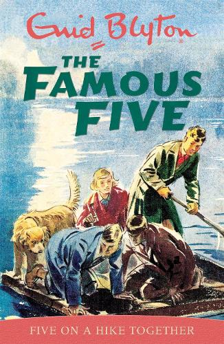 Famous Five: Five On A Hike Together: Book 10 - Famous Five (Paperback)