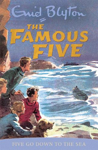 Famous Five: Five Go Down To The Sea: Book 12 - Famous Five (Paperback)