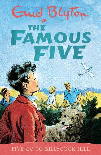 Famous Five: Five Go To Billycock Hill: Book 16 - Famous Five (Paperback)