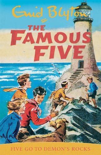 Famous Five: Five Go To Demon's Rocks: Book 19 - Famous Five (Paperback)