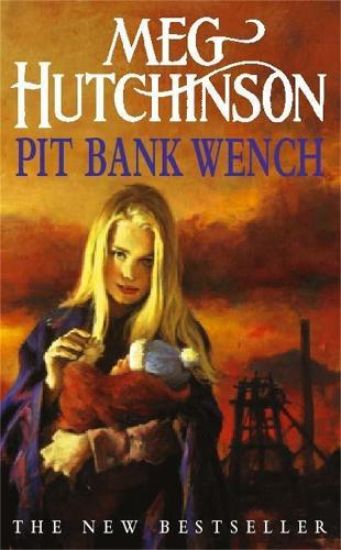 Pit Bank Wench (Paperback)