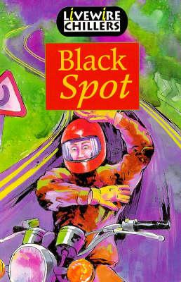 Livewire Chillers Black Spot - Livewires (Paperback)