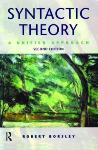 Syntactic Theory: A Unified Approach (Paperback)