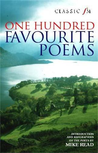 Classic FM 100 Favourite Poems (Paperback)