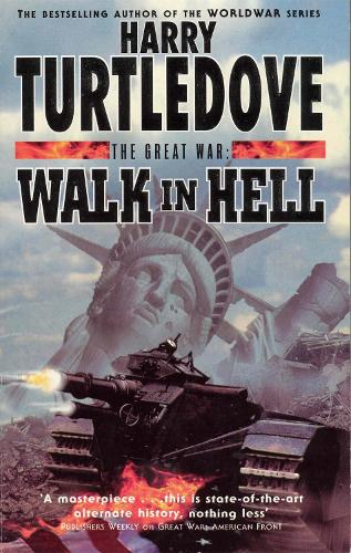 The Great War: Walk in Hell (Paperback)