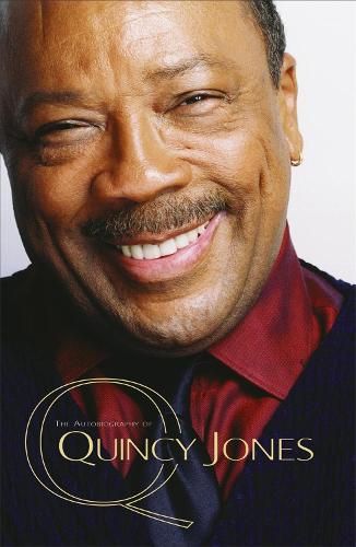 Q - The Autobiography of Quincy Jones (Paperback)