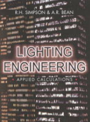 Lighting Engineering: Applied Calculations (Hardback)