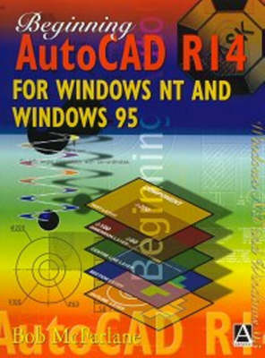 Beginning AutoCAD R14 for Windows NT and Windows 95 (Paperback)