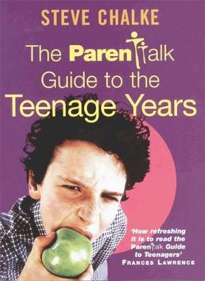The Parenttalk Guide to the Teenage Years (Paperback)