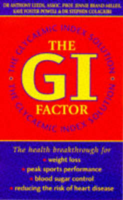 The G.I. Factor: The Glycaemic Index Solution (Paperback)