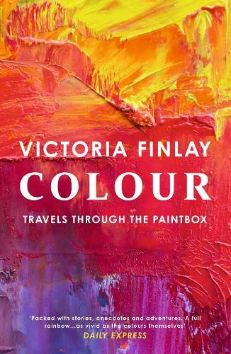 Colour: Travels Through the Paintbox (Paperback)