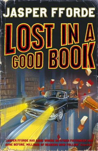 Lost in a Good Book: Thursday Next Book 2 - Thursday Next (Paperback)